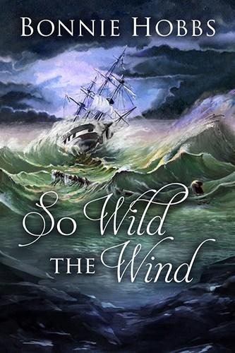 So Wild The Wind - Bonnie Hobbs