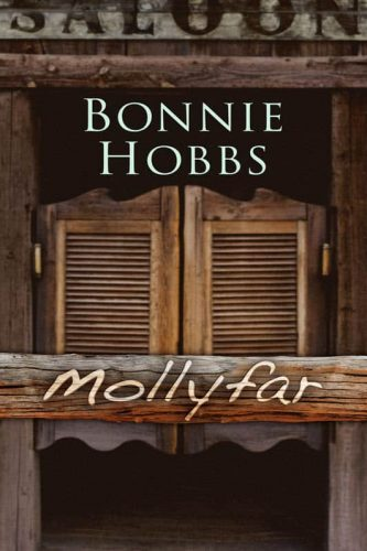 Mollyfar by Bonnie Hobbs