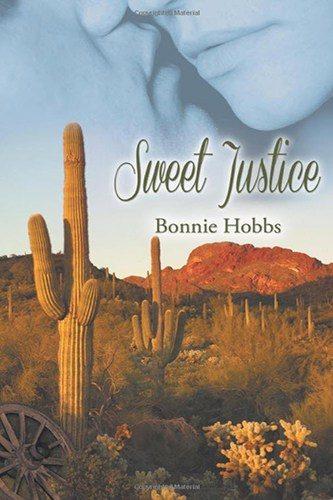 Sweet Justice - Bonnie Hobbs